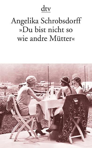 du_bist_nicht_so_wie_andre_muetter